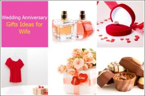 Wonderful Wedding Anniversary Gifts for Your Wife